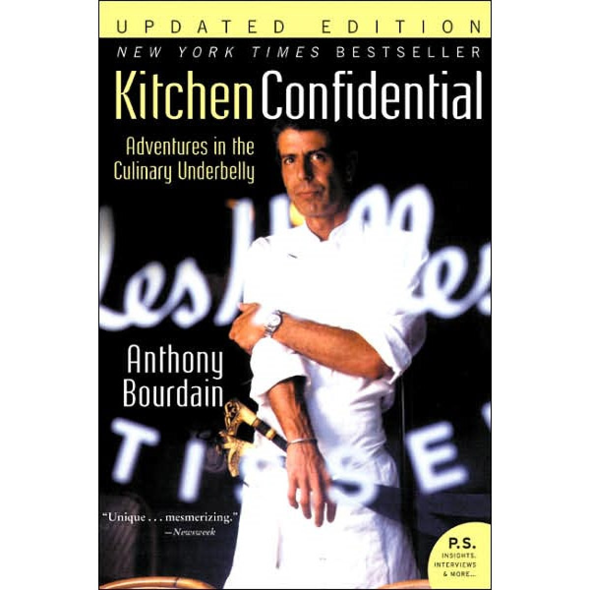 what kitchen confidential taught me about judgement and ForR Kitchen Confidential