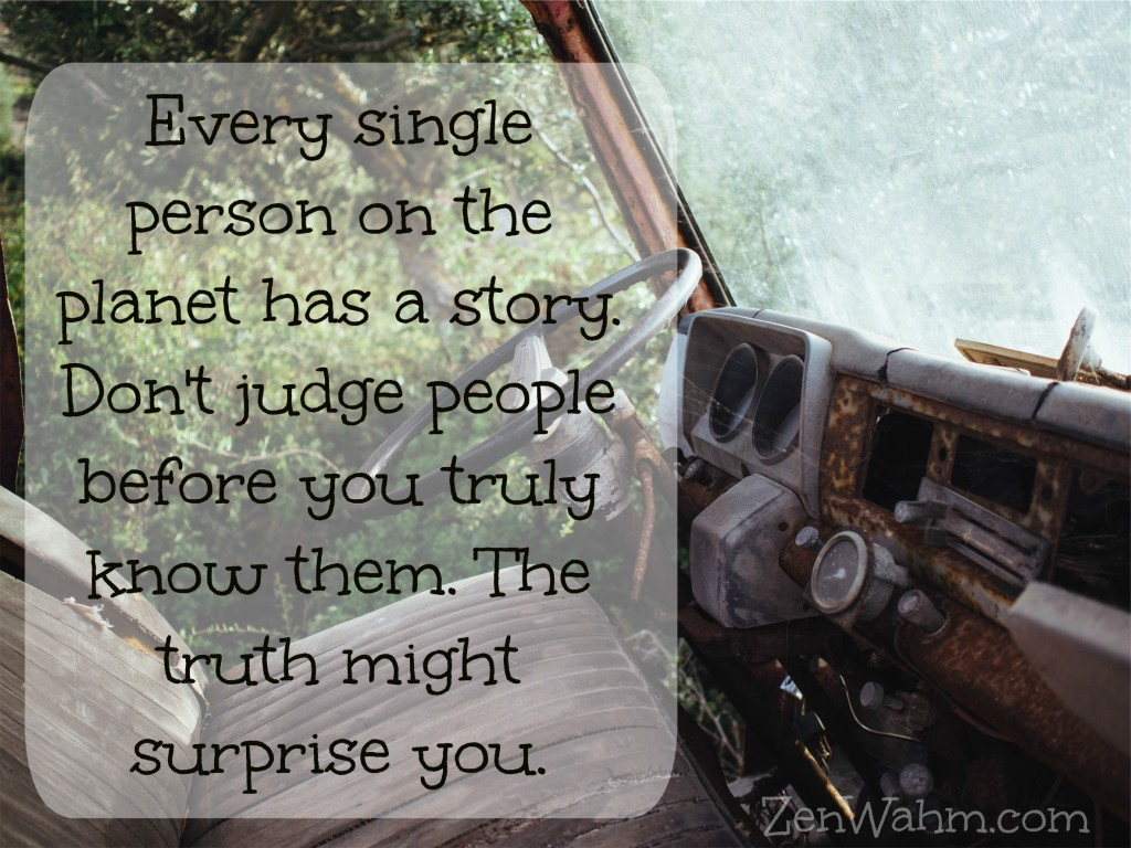 every single person on the planet has a story