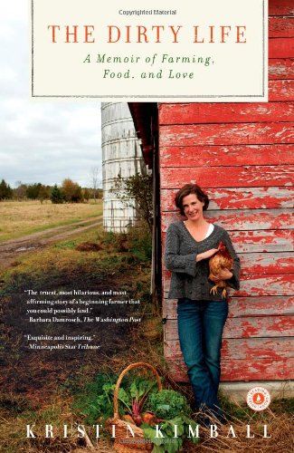 the dirty life on farming food and love