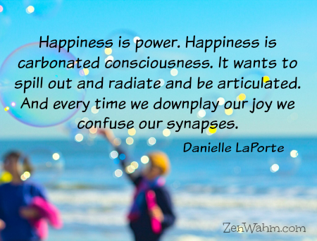 happiness is power quote