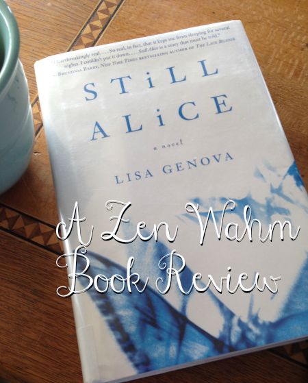 Still Alice: A ZenWahm.com Book Review
